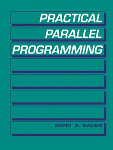 Ebook in inglese Practical Parallel Programming Bauer, Barr E.