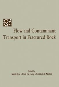 Ebook in inglese Flow and Contaminant Transport in Fractured Rock Bear, Jacob , Marsily, Ghislain De , Tsang, C-F.