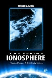 Foto Cover di Earth's Ionosphere, Ebook inglese di Michael C. Kelley, edito da Elsevier Science