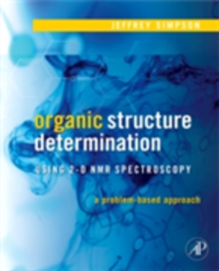 Ebook in inglese Organic Structure Determination Using 2-D NMR Spectroscopy Simpson, Jeffrey H.