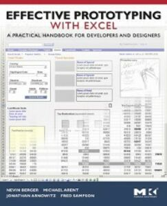 Ebook in inglese Effective Prototyping with Excel Arent, Michael , Arnowitz, Jonathan , Berger, Nevin , Sampson, Fred