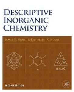 Ebook in inglese Descriptive Inorganic Chemistry House, J. E. , House, Kathleen A.