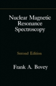 Ebook in inglese Nuclear Magnetic Resonance Spectroscopy Bovey, Frank A. , Gutowsky, H. S. , Mirau, Peter A.