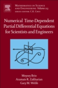 Ebook in inglese Numerical Time-Dependent Partial Differential Equations for Scientists and Engineers Brio, Moysey , Webb, Gary M. , Zakharian, Aramais R.