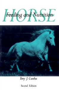 Ebook in inglese Horse Feeding and Nutrition Cunha, Tony J.