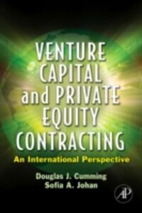 Ebook in inglese Venture Capital and Private Equity Contracting Cumming, Douglas J. , Johan, Sofia A.