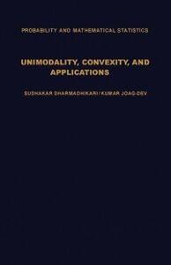 Foto Cover di Unimodality, Convexity, and Applications, Ebook inglese di  edito da Elsevier Science