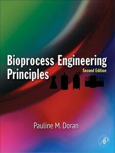 Foto Cover di Bioprocess Engineering Principles, Ebook inglese di Pauline M. Doran, edito da Elsevier Science