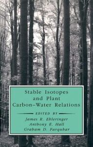 Foto Cover di Stable Isotopes and Plant Carbon-Water Relations, Ebook inglese di  edito da Elsevier Science