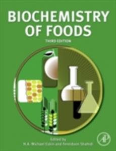 Ebook in inglese Biochemistry of Foods Eskin, N.A. Michael , Shahidi, Fereidoon