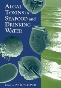 Ebook in inglese Algal Toxins in Seafood and Drinking Water -, -