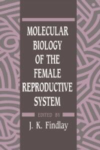 Foto Cover di Molecular Biology of the Female Reproductive System, Ebook inglese di  edito da Elsevier Science