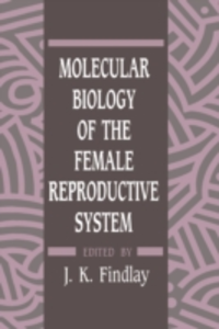 Ebook in inglese Molecular Biology of the Female Reproductive System -, -