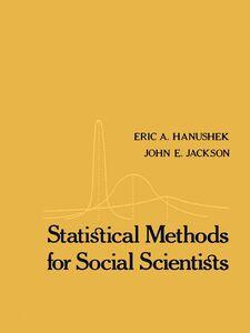 Ebook in inglese Statistical Methods for Social Scientists Hanushek, Eric A , Jackson, John E.