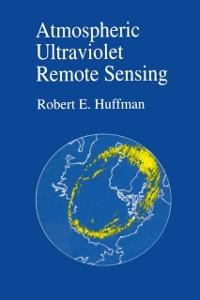 Ebook in inglese Atmospheric Ultraviolet Remote Sensing Huffman, Robert E.