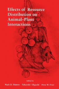 Ebook in inglese Effects of Resource Distribution on Animal Plant Interactions -, -