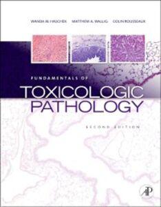 Ebook in inglese Fundamentals of Toxicologic Pathology -, -