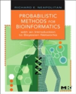 Ebook in inglese Probabilistic Methods for Bioinformatics Neapolitan, Richard E.