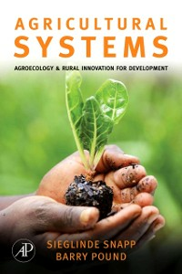 Ebook in inglese Agricultural Systems: Agroecology and Rural Innovation for Development -, -