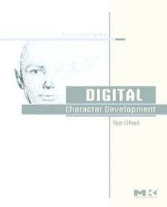 Ebook in inglese Digital Character Development O'Neill, Rob