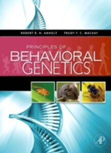 Ebook in inglese Principles of Behavioral Genetics Anholt, Robert RH , Mackay, Trudy F. C.