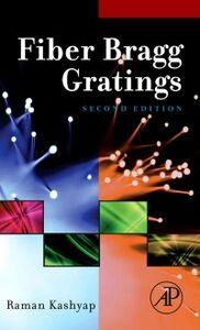 Foto Cover di Fiber Bragg Gratings, Ebook inglese di Raman Kashyap, edito da Elsevier Science