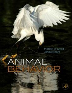 Ebook in inglese Animal Behavior Breed, Michael D. , Moore, Janice