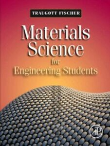Ebook in inglese Materials Science for Engineering Students Fischer, Traugott