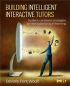 Ebook in inglese Building Intelligent Interactive Tutors Woolf, Beverly Park