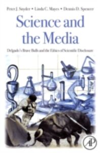 Ebook in inglese Science and the Media Mayes, Linda C. , Snyder, Peter J. , Spencer, Dennis