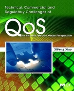 Ebook in inglese Technical, Commercial and Regulatory Challenges of QoS Xiao, XiPeng