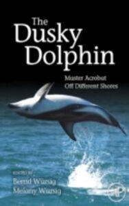 Foto Cover di Dusky Dolphin, Ebook inglese di  edito da Elsevier Science