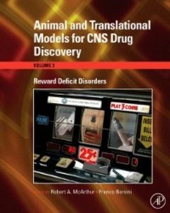 Ebook in inglese Animal and Translational Models for CNS Drug Discovery: Reward Deficit Disorders -, -