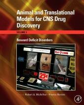 Animal and Translational Models for CNS Drug Discovery: Reward Deficit Disorders