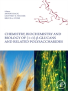 Ebook in inglese Chemistry, Biochemistry, and Biology of 1-3 Beta Glucans and Related Polysaccharides -, -
