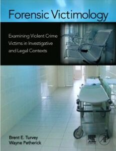 Ebook in inglese Forensic Victimology Petherick, Wayne , Turvey, Brent E.