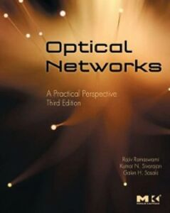 Ebook in inglese Optical Networks Ramaswami, Rajiv , Sasaki, Galen , Sivarajan, Kumar