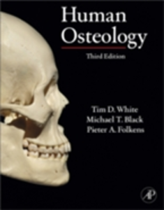 Ebook in inglese Human Osteology Black, Michael T. , Folkens, Pieter A. , White, Tim D.