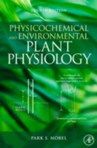 Foto Cover di Physicochemical and Environmental Plant Physiology, Ebook inglese di Park S. Nobel, edito da Elsevier Science
