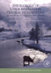 Ecology of Large Mammals in Central Yellowstone