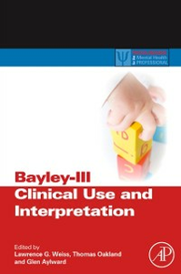 Ebook in inglese Bayley-III Clinical Use and Interpretation -, -