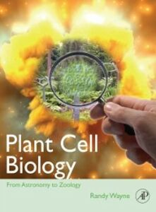 Foto Cover di Plant Cell Biology, Ebook inglese di Randy O. Wayne, edito da Elsevier Science