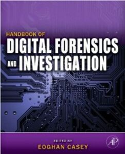 Ebook in inglese Handbook of Digital Forensics and Investigation Casey, Eoghan