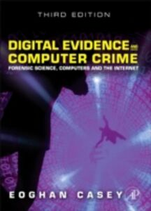 Foto Cover di Digital Evidence and Computer Crime, Ebook inglese di Eoghan Casey, edito da Elsevier Science