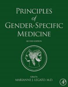 Foto Cover di Principles of Gender-Specific Medicine, Ebook inglese di Marianne J. Legato, edito da Elsevier Science