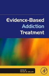Ebook in inglese Evidence-Based Addiction Treatment -, -