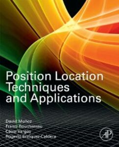 Foto Cover di Position Location Techniques and Applications, Ebook inglese di AA.VV edito da Elsevier Science