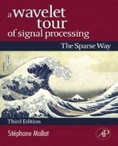 Foto Cover di Wavelet Tour of Signal Processing, Ebook inglese di Stephane Mallat, edito da Elsevier Science