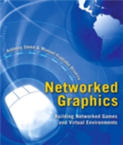 Ebook in inglese Networked Graphics Oliveira, Manuel Fradinho , Steed, Anthony