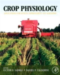 Ebook in inglese Crop Physiology Calderini, Daniel , Sadras, Victor O.
